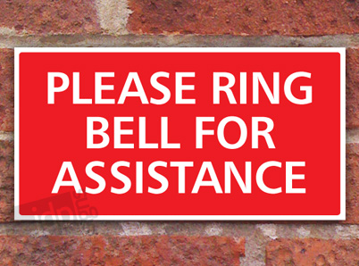 Please Ring Bell For Assistance Sign Plaque Notice Any