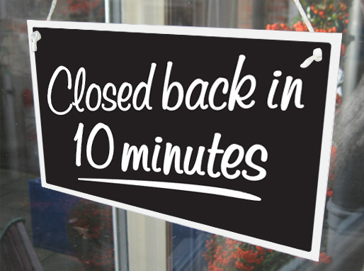 Closed For Lunch Closed Back In 10 Minutes Hanging Shop