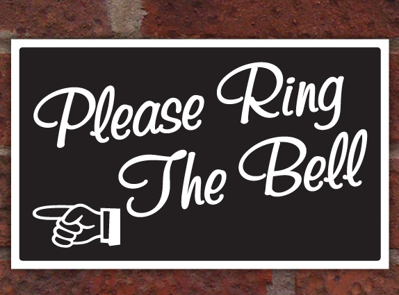 Please Ring The Bell Sign Plaque Notice Any Colour Ebay
