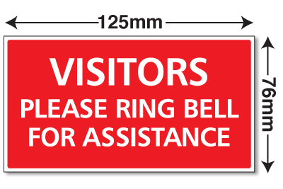 Small Visitors Please Ring Bell For Assistance Sign